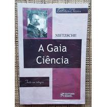 Livro A Gaia Ciência - Nietzche / Livro Novo Lacrado