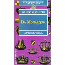 Da Monarquia, Danti Alighieri