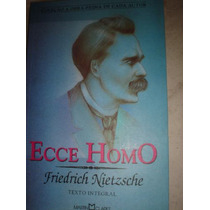 Ecce Homo - Friedrich Nietzsche - 2003