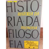 Livro A História Da Filosofia Vol. 2 Michele Federico N
