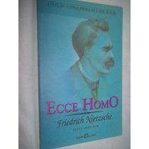 Livro - Ecce Homo - Fredrich Nietzsche - Filosofia