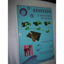 Livro - Einstein - O Reformulador Do Universo - Filosofia
