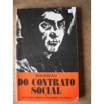 Livro: Rousseau Do Contrato Social E O Discurso Sobre...