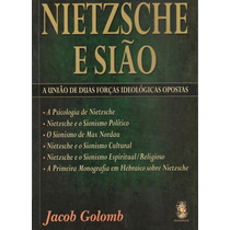 Livro: Nietzsche E Sião - A União De Duas Forças Ideológicas