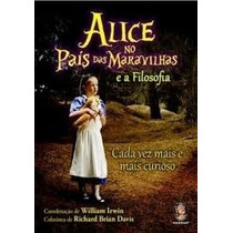 Livro Alice No País Das Maravilhas E A Filosofia