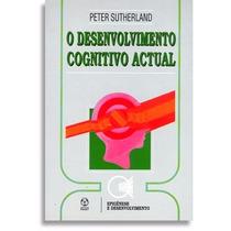 Livro O Desenvolvimento Cognitivo Actual