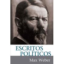 Escritos Politicos- Max Weber