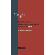 Pesquisa Social: Abordagem Quantitativa Com Uso Do Spss