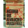 Livro - Histórias Das Revoluções Brasileiras - Glauco C.