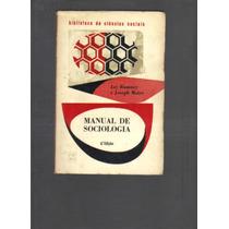 Manual De Sociologia - Jay Eumney E Joseph Maier - Ed. Zahar