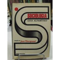 Sociologia Guia Alfabético - Jean Duviganaud