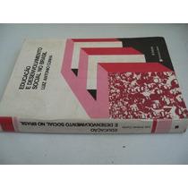 * Livro - Educação E Desenvolvimento Social No Brasil