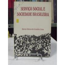 Serviço Social E Sociedade Brasileira