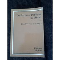 Os Partidos Políticos No Brasil Vol 2 - David V. Fleischer
