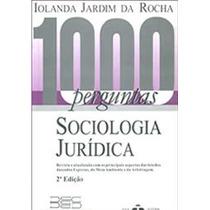 Livro 1000 Perguntas Sociologia Jurídica Iolanda Rocha