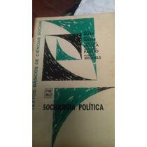 Livro Sociologia Politica - Coleção Textos Básicos Sociais