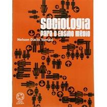 Sociologia Para O Ensino Médio, Nelson Dacio Tomazi
