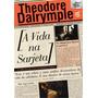 A Vida Na Sarjeta Livro Dalrymple, Theodore Inglaterra
