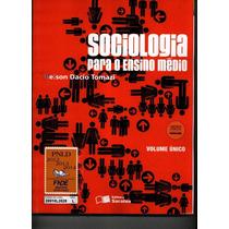 Livro Sociologia Para O Ensino Médio - Volume Unico