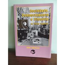 Livro Sociedade Comportamento E Filosofia Gaio Fontella