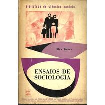 Livro Ensaios De Sociologia - Max Weber - Frete Grátis