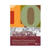 Dez Licoes De Sociologia Para Um Brasil Cidadao - Gilberto D