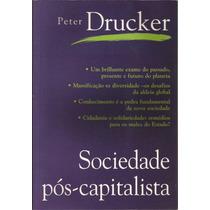 Sociedade Pós-capitalista - Peter Drucker