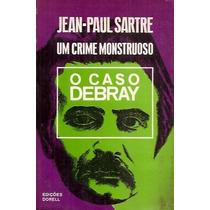 Um Crime Monstruoso . Jean-paul Sartre