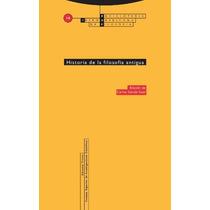 Historia De La Filosofia Antigua De Garcia Gual C Ed
