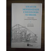 Livro Ideais De Modernidade E Sociologia No Brasil