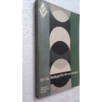 Livro Brasil Radiografia De Um Modelo -nelson Werneck Sodre