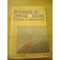 Livro: Introdução Ás Ciências Sociais