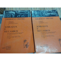 Sobrados E Mucambos Gilberto Freyre Raridade 2 Volumes
