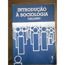 Livro Introdução Á Sociologia- Galliano