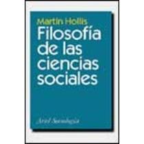 Filosofia De Las Ciencias Sociales De Hollis Martin