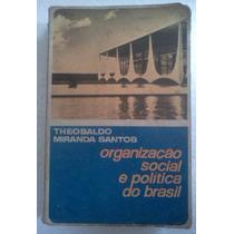 Organizaçao Social E Politica Do Brasil Theobaldo Miranda