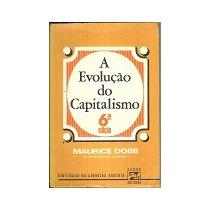 A Evolução Do Capitalismo - Maurice Dobb