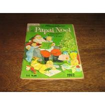 Almanaque Papai Noel 1962 Editora Ebal Com 100 Págs Original