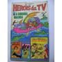 Heróis Da Tv Ano Ii N°21 Fev 1977 Editora Abril Ótimo!!!