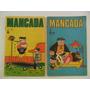 Mancada Nºs 16 E 30! Editora Trieste 1971 E 1972!