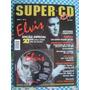 Elvis Presley -ed. Especial Nº 6 -com O Cd- E Poster-sem Uso
