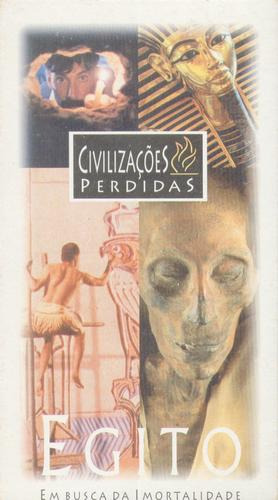 Civilização Perdida - Egito - Em Busca Da Imortalidade