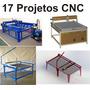 17 Projetos Cnc!fresadora + Plasma Oxicorte+ Torno +retrofit