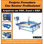 Projeto Fresadora Cnc Router Profissional