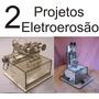 2 Projetos Cnc P Eletroerosão - Corte A Fio E Por Penetração