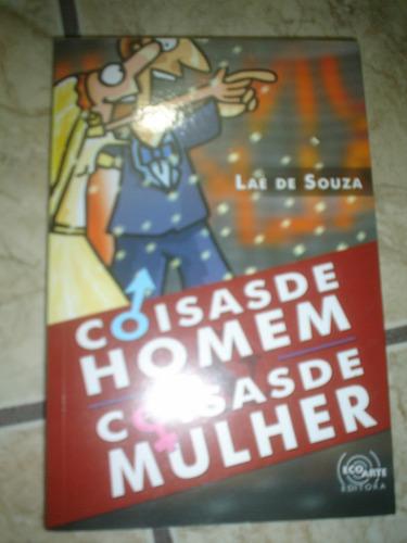 Coisas De Homem Coisas De Mulher-laé De Souza