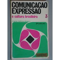 Livro Comunicação Expressão E Cultura Brasileira 3