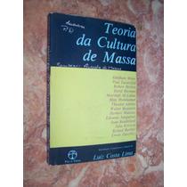 Teoria Da Cultura De Massa, Luiz Costa Lima