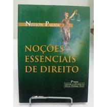 * Livro Noções Essenciais De Direito - Nelson Palaia