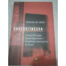 Narcoditadura - Percival De Souza